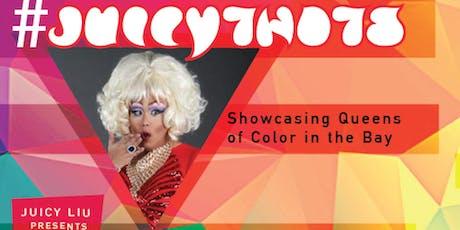 #JuicyThots: A QOC Showcase tickets