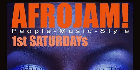 AFROJAM: FIRST SATURDAYS tickets