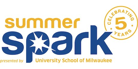 Summer Spark 2019 presented by University School of Milwaukee tickets