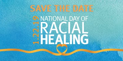 National Day of Racial Healing Event