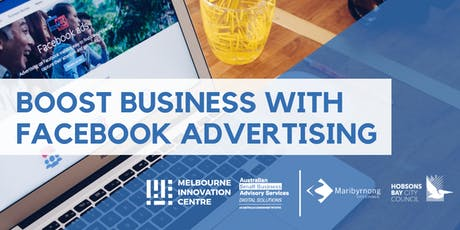 Boost Business with Facebook Advertising - Maribyrnong/Hobsons Bay tickets