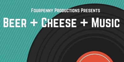 Beer + Cheese + Music