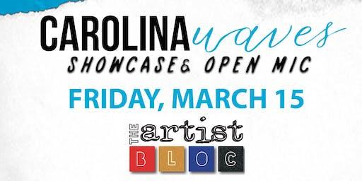Carolina Waves Greensboro Showcase & Open Mic Hosted by Mir.I.am