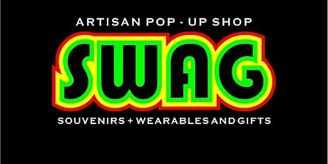 SWAG ARTISAN POP UP SHOP tickets