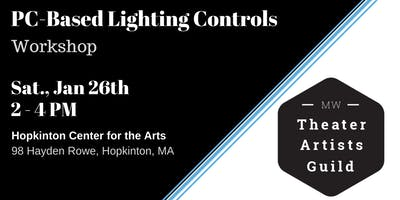 MetroWest Theater Artists Guild - PC Based Lighting Control Workshop