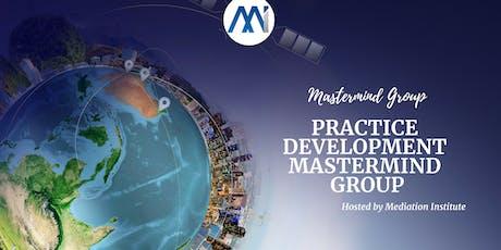 Dispute Resolution Practice Development Mastermind Group tickets