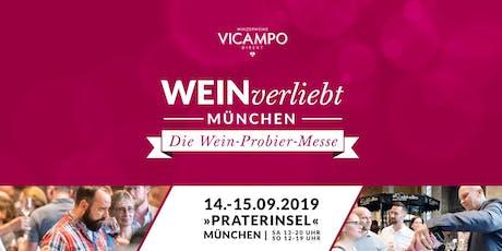 VICAMPO WEINverliebt München 14./15. September 2019 Tickets