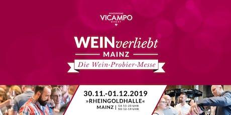 VICAMPO WEINverliebt Mainz  30. November/01. Dezember 2019 Tickets