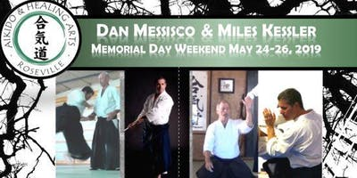 Messisco / Kessler: Memorial Day Weekend 2019: Aikido & Non-Duality