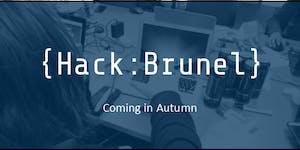 HackBrunel | Brunel University's First 24 Hour...