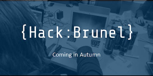 HackBrunel | Brunel University's First 24 Hour Hackathon