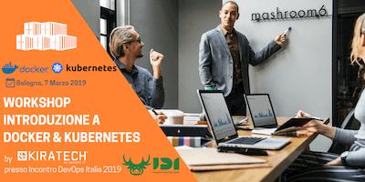 Workshop Introduzione a Docker & Kubernetes presso Incontro DevOps Italia 2019