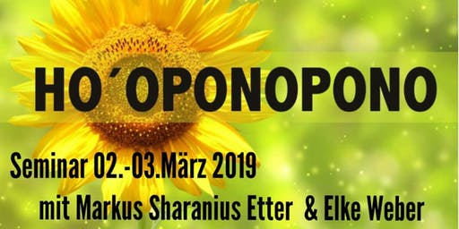 Ho'oponopono Seminar mit Markus Sharanius Etter und Elke Weber