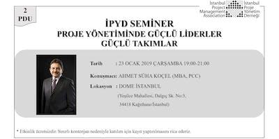 İPYD Seminer - Proje Yönetiminde Güçlü Liderl