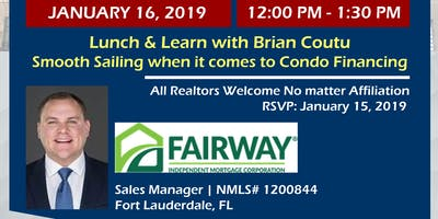 Lunch & Learn:  Secrets behind Condo Financing