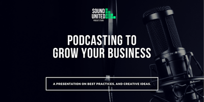 Podcasting to Grow Your Business