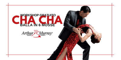 Workshop Gratuito - Balla il Cha Cha