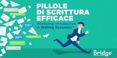 Pillole di scrittura efficace - Workshop introduttivo di Writing Dynamics™