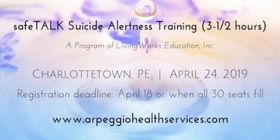 safeTALK Suicide Alertness Training - Charlottetown, PE - April 24, 2019