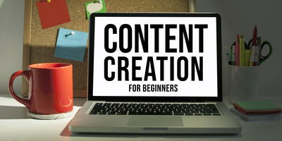 Content Creation for Beginners