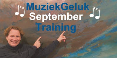 MuziekGeluk de September Training
