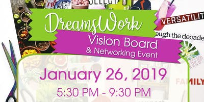 DreamsWork Vision Board & Networking Event