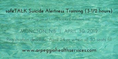 safeTALK Suicide Alertness Training - Moncton, NB - April 30, 2019