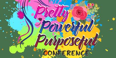 Pretty, Powerful, Purposeful Conference