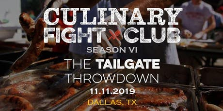 Culinary Fight Club - DALLAS: The Tailgate Throwdown tickets