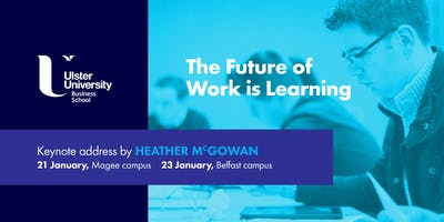 The Future of Work is Learning (Belfast)