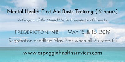 Mental Health First Aid Basic Training - Fredericton, NB - May 15 & 16, 2019