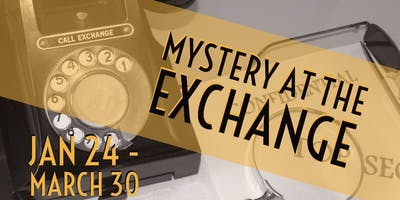 Mystery at The Exchange