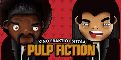 Kino Fraktio esittää: Pulp Fiction
