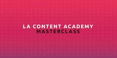 La Content Academy Masterclass