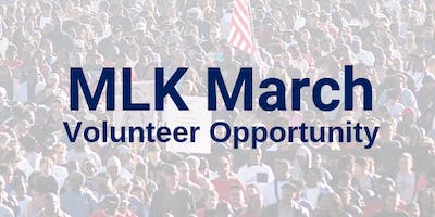 MLK March Volunteer Opportunity