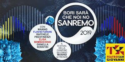 Bori sarà che noi no Sanremo 2019 - Sabato sera