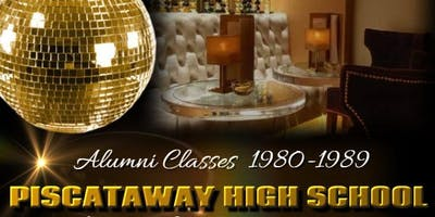 Piscataway High School 80's Class Reunion (1980-1989)