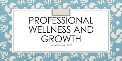 Professional Wellness and Growth