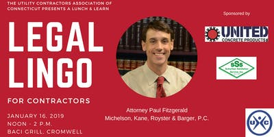 UCAC Lunch & Learn:  Legal Lingo for Contractors