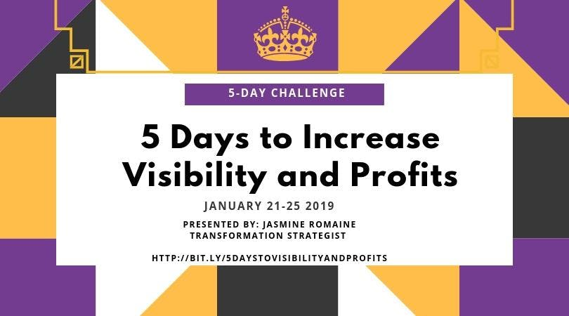 5 Days to Increase Visibility and Profits