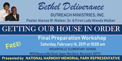 GETTING OUR HOUSE IN ORDER - Final Preparation Workshop