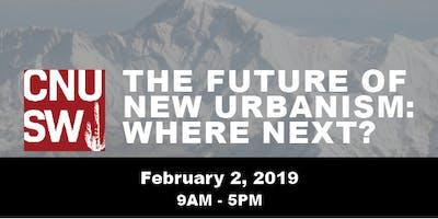 The Future of New Urbanism: Where Next?
