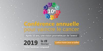 10e Conférence pour vaincre le cancer: Après 10 ans, une vision prometteuse de l'avenir