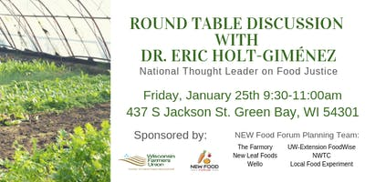 Round Table Discussion with Dr. Eric Holt-Giménez