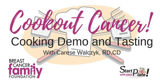 Cookout Cancer! Cooking Demo and Tasting
