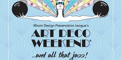 Art Deco Weekend in Miami Beach