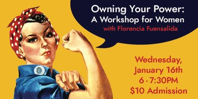 Owning Your Power: A Workshop for Women