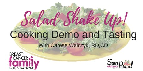 Salad Shake Up Cooking Demo and Tasting tickets