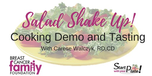 Salad Shake Up Cooking Demo and Tasting