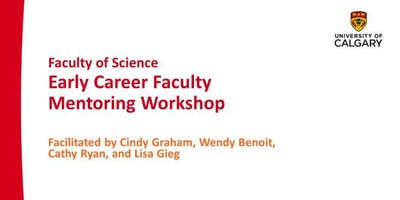 FoS Early Career Faculty Mentoring Workshop